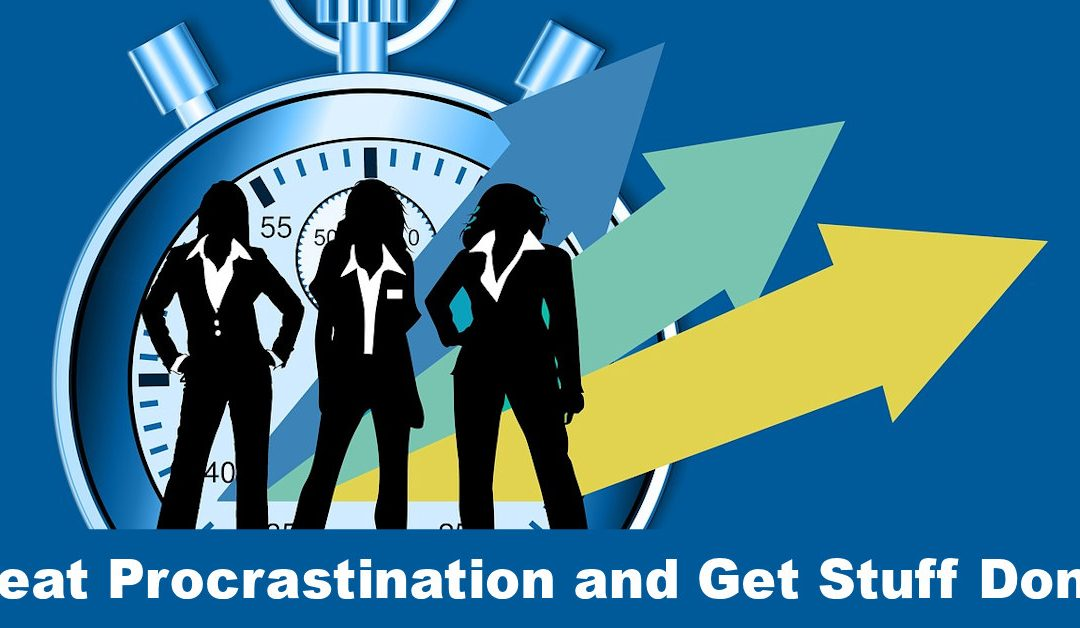 Get Stuff Done – Beating Procrastination